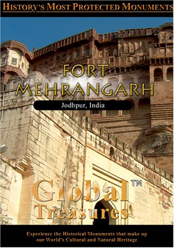 Global Treasures  FORT MEHERANGARH Jodhpur, India
