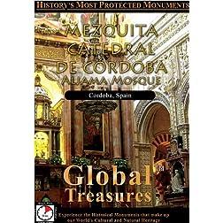 Global Treasures  MEZQUITA-CATEDRAL DE CORDOBA Aljama Mosque Andalucia, Spain