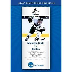 2007 NCAA Division I Men's Ice Hockey 1st Round - Michigan State vs. Boston