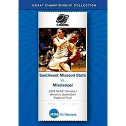 1992 NCAA Division I Women's Basketball Regional Final - Southwest Missouri State vs. Mississippi