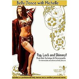 Pop, Lock & Shimmy: Drum Solo Technique & Choreography (Intermediate / Advanced Belly Dance)
