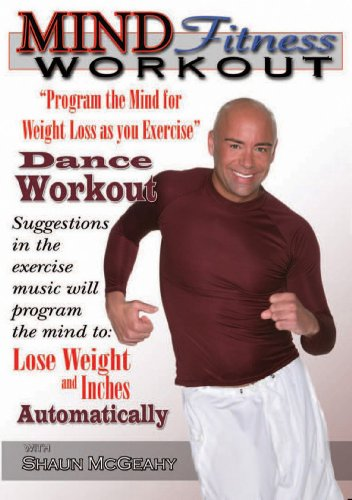 Mind Fitness Workout- Program the Mind for Weight Loss as you Exercise: Dance Workout!