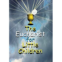 Eucharist For Little Children