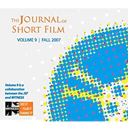 The Journal of Short Film, WITNESS Volume 9 (Fall 2007)