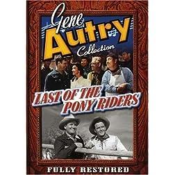 Gene Autry: Last of the Pony Riders