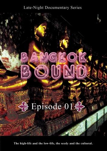 Bangkok Bound  Bangkok Bound Volume 1