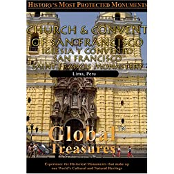 Global Treasures  CHURCH AND CONVENT OF SAN FRANCISCO Lima, Peru
