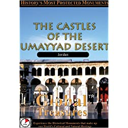 Global Treasures THE CASTLES OF THE UMAYYAD DESERT Jordan
