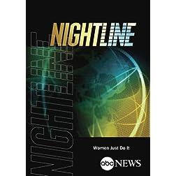 ABC News Nightline Women Just Do It