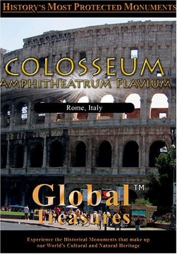 Global Treasures  COLOSSEUM Amphitheatrum Flavium Roma, Italy