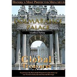 Global Treasures  Dolmabahce Istanbul, Turkey