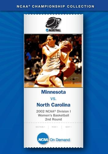 2002 NCAA Division I Women's Basketball 2nd Round - Minnesota vs. North Carolina