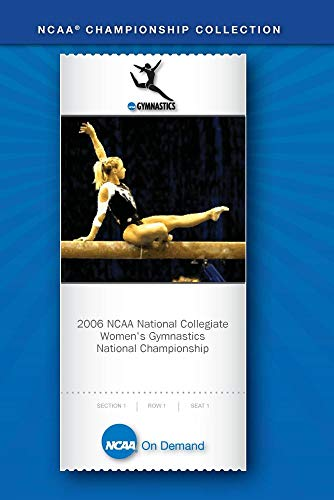 2006 NCAA National Collegiate Women's Gymnastics National Championship