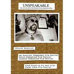 Unspeakable: The Life & Art of Reverend Steven Johnson Leyba