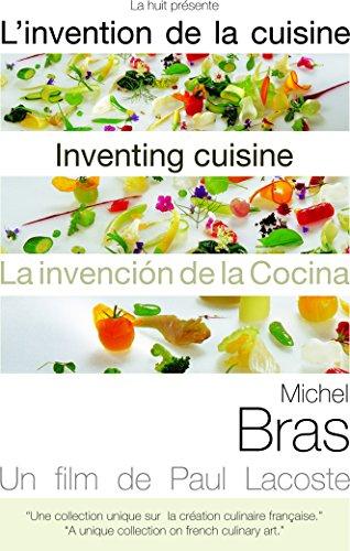 Inventing Cuisine: Michel Bras