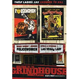 Welcome to the Grindhouse (Las Vegas Lady / Policewomen)