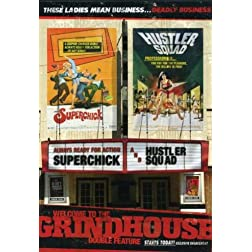 Welcome to the Grindhouse (Superchick / Hustler Squad)