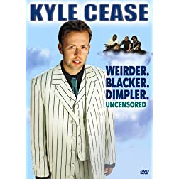 Kyle Cease: Weirder. Blacker. Dimpler.