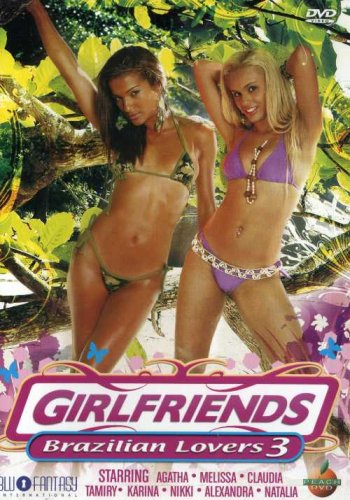 Girlfriends: Brazilian Lovers, Vol. 3