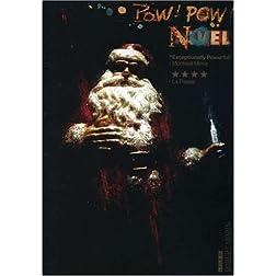 Pow Pow Noel