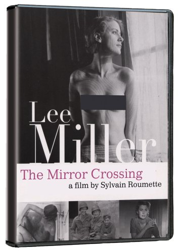 Lee Miller: Through the Mirror
