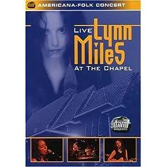 Lynn Miles: Live at the Chapel