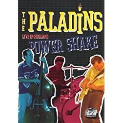 The Paladins: Power Shake Live
