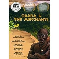 Obara and the Merchants