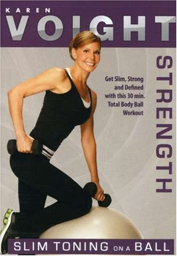 Karen Voight: Slim Toning on a Ball