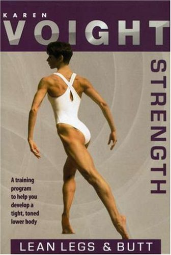 Karen Voight: Lean Legs and Buns