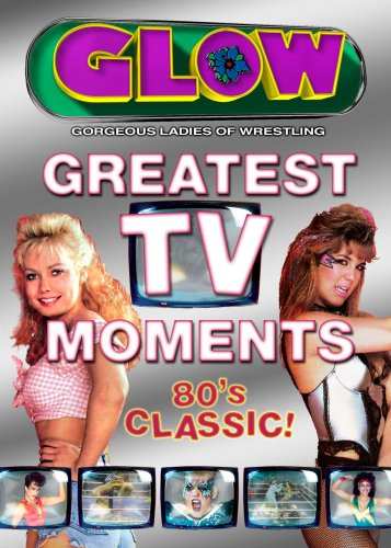 Glow: Greatest TV Moments