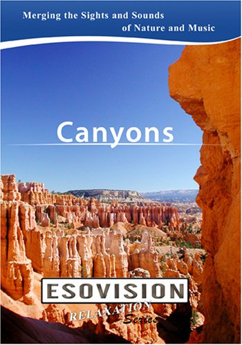 ESOVISION Relaxation  CANYONS