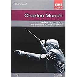 Charles M�nch: Brahms Symphony No. 1/Ravel Daphnis et Chlo�, Suite for Orchestra No. 2