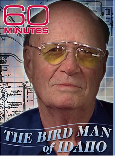 60 Minutes - The Birdman From Idaho (October 7, 2007)