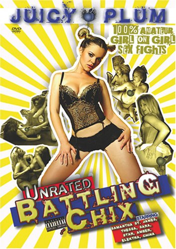 UNRATED BATTLING CHIX