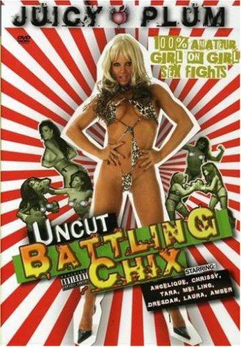 UNCUT BATTLING CHIX