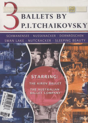 Three Ballets by Tchaikovsky - The Nutcracker, Swan Lake, Sleeping Beauty
