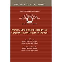 Women, Stroke and the Red Dress: Cerebrovascular Disease in Women