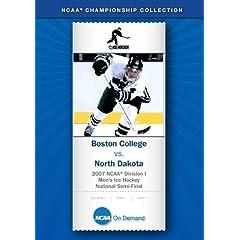 2007 NCAA Division I Men's Ice Hockey National Semi-Final - Boston College vs. North Dakota