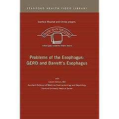 Problems of the Esophagus: GERD and Barrett's Esophagus