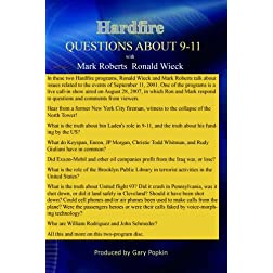 Hardfire QUESTIONS ABOUT 9-11 Mark Roberts / Ronald Wieck