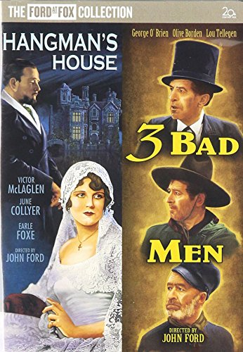Three Bad Men/Hangman's House