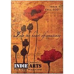 INDIE ARTS: The DVD Magazine - Issue 5