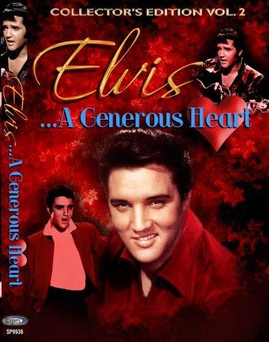 Elvis, A Generous Heart