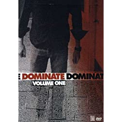 Dominate Vol. 1