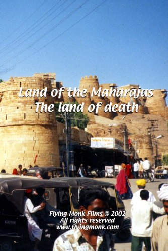 Land of the Maharajas - The Land of Death