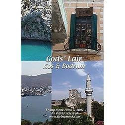 God' Lair - Kos & Bodrum