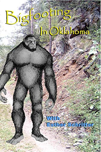 Bigfooting In Oklahoma