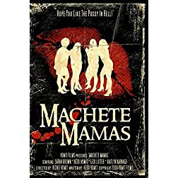 Machete Mamas