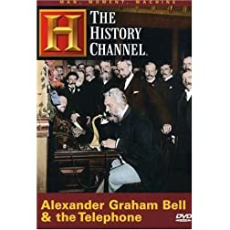 Man, Moment, Machine - Alexander Graham Bell & the Astonishing Telephone (History Channel)